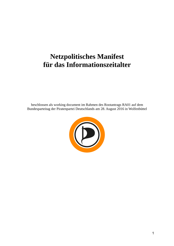 Netzpolitisches Manifest für das Informationszeitalter (working document)